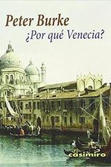 Por qué Venecia? - Peter Burke - Casimiro