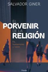 El porvenir de la religión - Salvador Giner - Herder