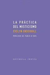 La práctica del misticismo - Evelyn Underhill - Trotta