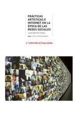Prácticas artísticas e Internet en la época de la redes sociales. - Juan Martín Prada - Akal