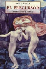 El Precursor - Khalil Gibran - Olañeta