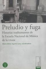 Preludio y fuga - María Esther Aguirre Lora (Coord.) -  AA.VV. - Otras editoriales