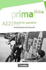 Prima Plus A2.2 Profesores -  AA.VV. - Cornelsen