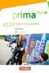 Prima Plus A2.2 ejercicios -  AA.VV. - Cornelsen