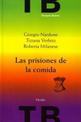 Las Prisiones de la comida - Giorgio Nardone - Herder