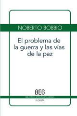 El problema de la guerra y las vías de la paz - Norberto Bobbio - Editorial Gedisa