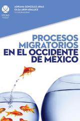 Procesos migratorios en el occidente de México -  AA.VV. - Ibero