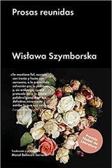 Prosas reunidas - Wislawa Szymborska - Malpaso