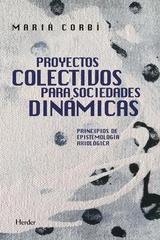 Proyectos colectivos para sociedades dinámicas - Marià Corbi - Herder