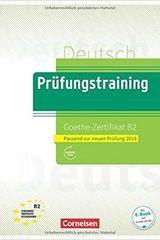 Prüfungstraining DaF B2 Goethe-Zertifikat B2 New 2019 - Neubearbeitung -  AA.VV. - Cornelsen