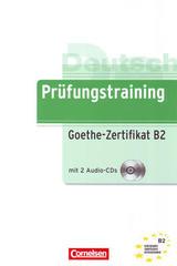 Prüfungstraining Goethe-Zertifikat B2 MIT 2 Audio-CD -  AA.VV. - Cornelsen