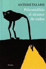 Psicoanálisis al alcance de todos - Antoni Talarn - Herder