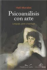 Psicoanálisis con arte - Heli Morales - Palabra en vuelo