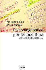 Psicodiagnóstico por la escritura - Luz Puente Balsells - Herder