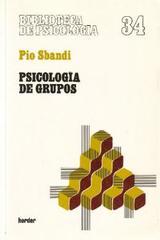 Psicología de grupos - Pio Sbandi - Herder