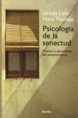 Psicología de la senectud - Ursula Lehr - Herder
