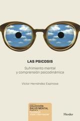 Las Psicosis - Víctor Hernández Espinosa - Herder