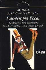 Psicoterapia focal -  AA.VV. - Editorial Gedisa