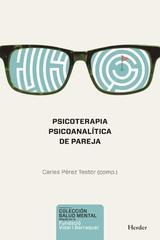 Psicoterapia psicoanalítica de pareja - Carles Pérez Testor - Herder