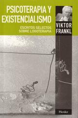 Psicoterapia y existencialismo - Viktor E. Frankl - Herder