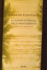 La Puerta estrecha del conocimiento - Raimon Panikkar - Herder