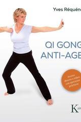 Qi Gong anti-age - Yves Réquéna - Kairós