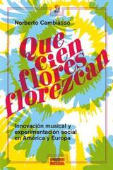 Que cien flores florezcan - Norberto Cambiasso - Gourmet musical