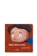 Qué cosa es esto? - Antonio Granados - El Naranjo