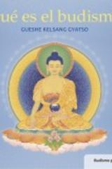 ¿Qué es el budismo? - Gueshe Kelsang Gyatso - Tharpa