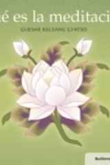 ¿Qué es la meditación? - Gueshe Kelsang Gyatso - Tharpa