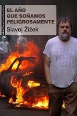 El año en que soñamos peligrosamente - Slavoj Zizek - Akal
