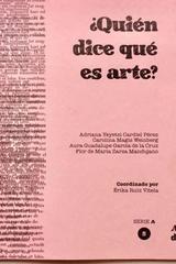 ¿Quién dice qué es arte? Tomo 5 -  AA.VV. - Ediciones Manivela
