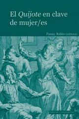 El Quijote en clave de mujer/es - Fanny Rubio - Complutense