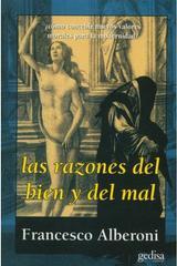 Las razones del bien y del mal - Francesco Alberoni - Editorial Gedisa