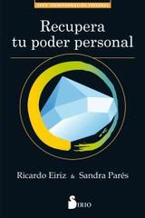 Recupera tu poder personal - Ricardo Eiriz - Sirio