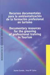 Recursos documentales para la ambientalización de la formación profesional en turismo - Jaume Sureda - Graó