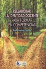 Reelaborar la identidad docente para formar en competencias - Raúl Ramírez Castillo - Itaca