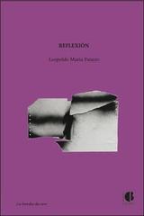 Reflexión - Leopoldo María Panero - Casus Belli