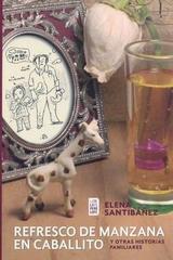 Refresco de manzana en caballito - Elena Santibañez - Rhythm & Books