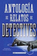 Antología de relatos de detectives -  AA.VV. - Alma