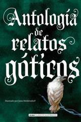 Antología de relatos góticos -  AA.VV. - Alma