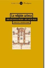 La Religión azteca - Juan José Batalla Rosado - Trotta
