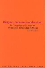 Religión, pobreza y modernidad - Eduardo Sota García - Ibero