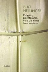 Religión, psicoterapia y cura de almas - Bert Hellinger - Herder
