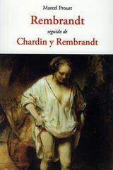 Rembrandt Seguido de Chardin y Rembrandt - Marcel Proust - Olañeta