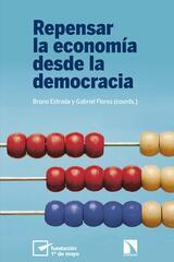 Repensar la economía desde la democracia -  AA.VV. - Catarata
