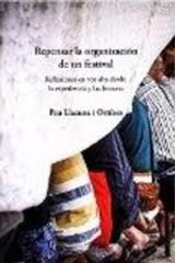 Repensar la organización de un festival - Pau Llacuna i Ortínez - A/E