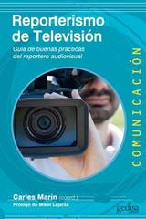 Reporterismo de televisión - Carles Marín - Editorial Gedisa