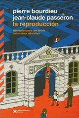 La reproducción - Pierre Bourdieu - Siglo XXI Editores