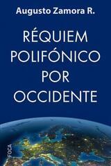 Réquiem polifónico por Occidente - Augusto Zamora - Akal